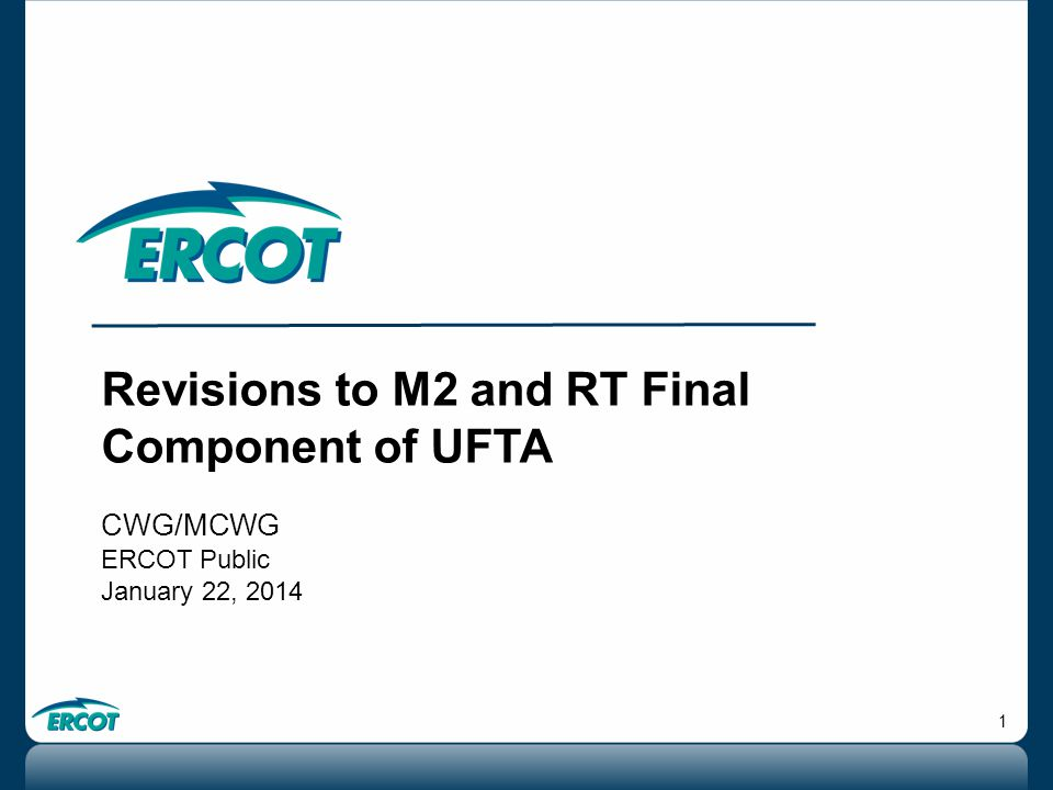 2 Revisions to M2 M2, Multiplier for URTA , represents unbilled historical real-time activity based on historical activity. It was reduced in 2013 to reflect the settlement cycle revisions resulting from NPRR 509.