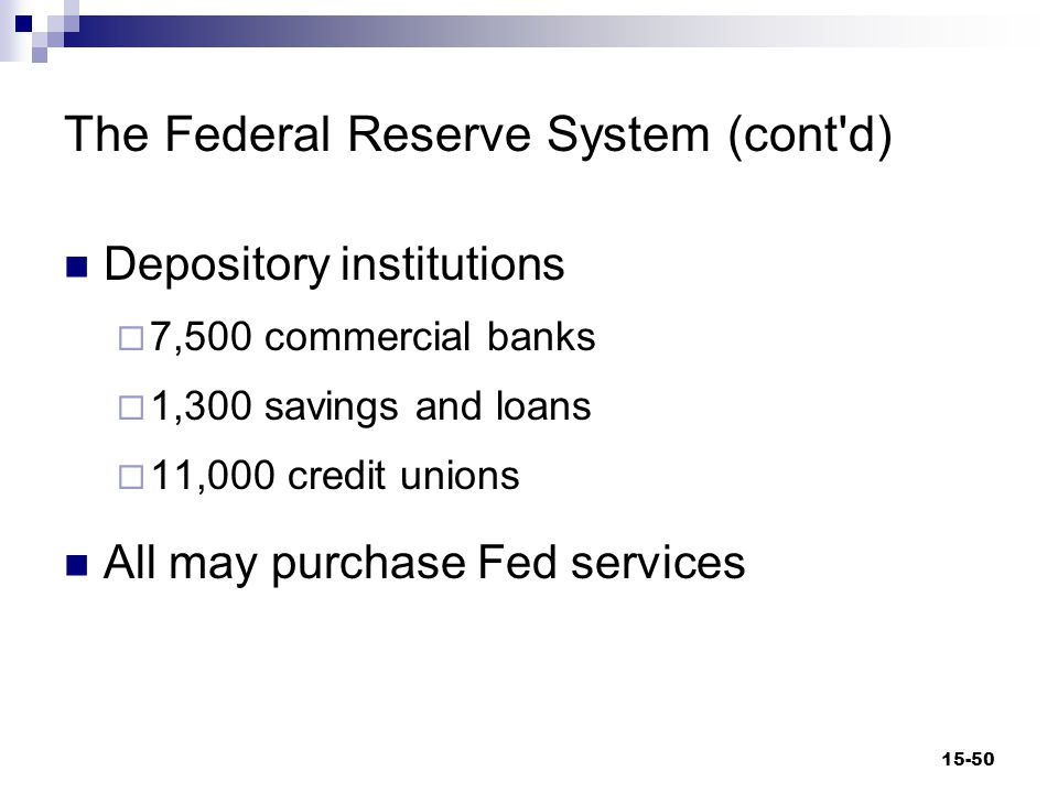 The Federal Reserve System (cont d) Functions of the Fed 1.