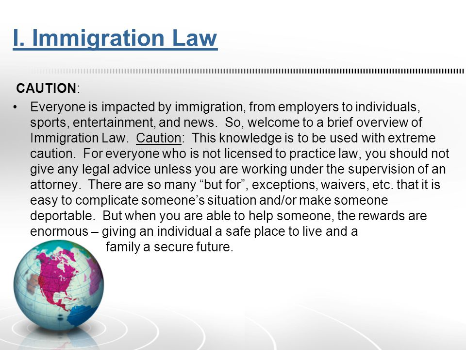 Statutory Law Immigration is primarily statutory law – i.e.