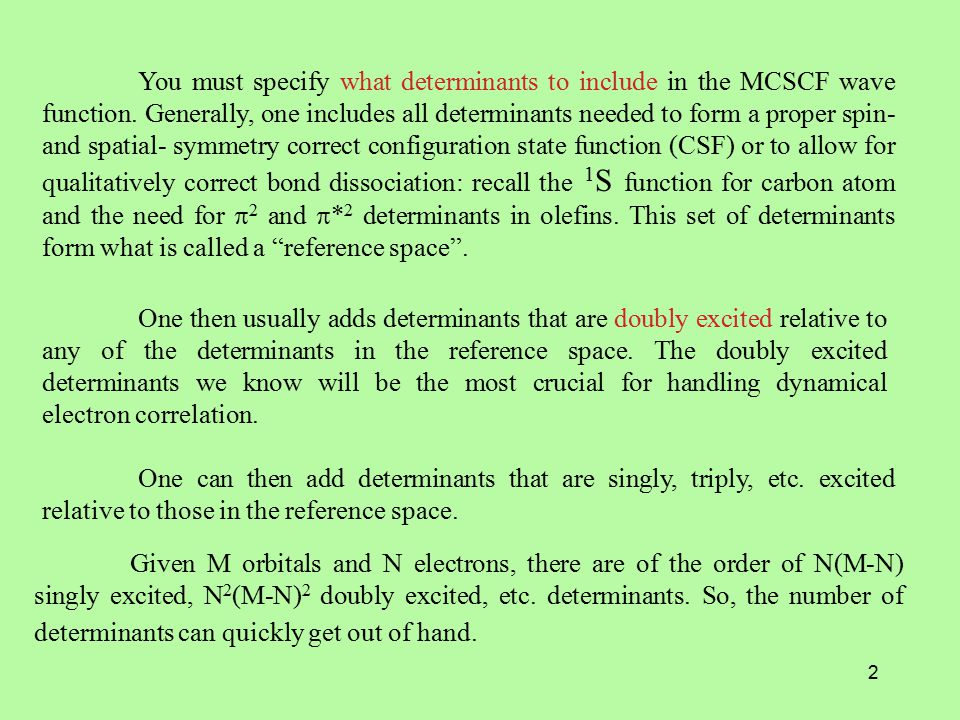 3 The table below shows how many determinants can be formed when one distributes 2k electrons among 2k orbitals (4k spin-orbitals).