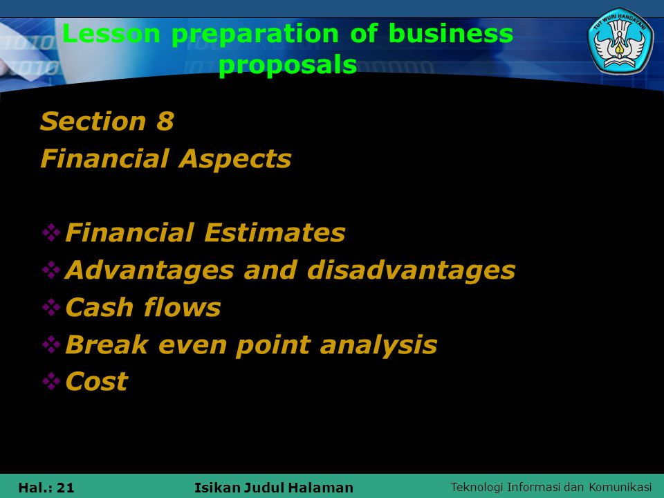 Teknologi Informasi dan Komunikasi Hal.: 22Isikan Judul Halaman Lesson preparation of business proposals Section 9 Distribution Schedule aspects Left  Timing and purpose  Due  Relations events