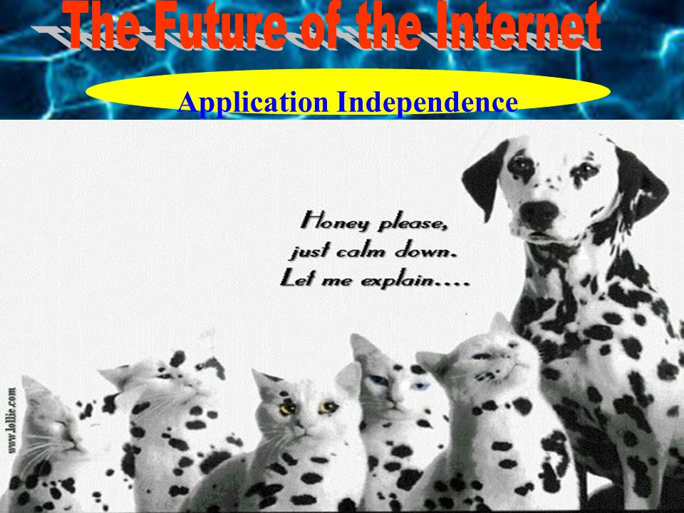 Application Independence
