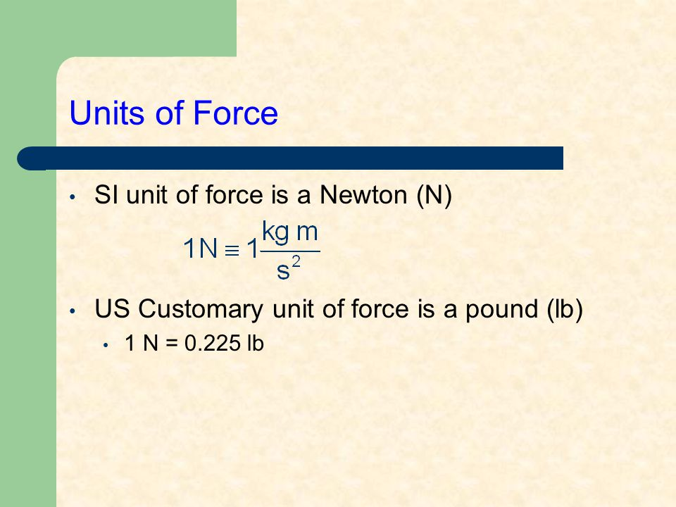 Gravitational Force Mutual force of attraction between any two objects Expressed by Newton's Law of Universal Gravitation: G = universal gravitational constant = 6.67x10 -11 N-m 2 /kg 2