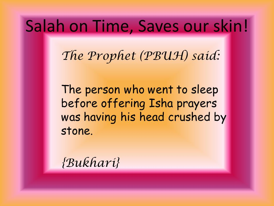 Aishah(RA) said, the Prophet (PBUH) said: Whoever caught one prostration of the Asr prayer before sunset, or of the morning prayer before sunrise, he has caught it (i.e.