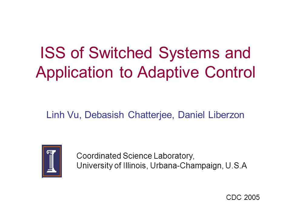Switched Nonlinear Systems whereis a switching signal and is some index set where ISS : LTI systems: Hespanha-Morse.