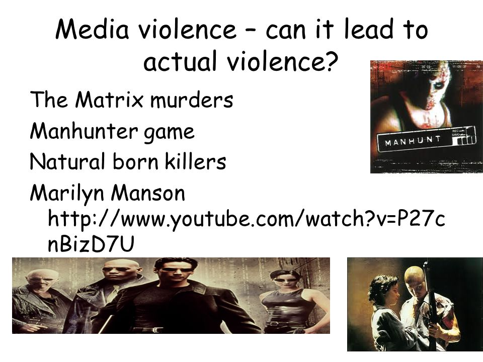 Your study In pairs, read through your study/review of media violence leading to actual violence.