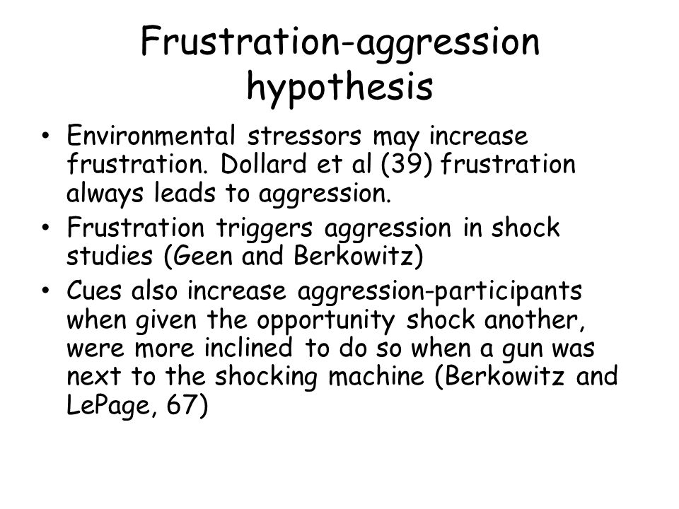 Environmental stressors What about your environment causes aggression?