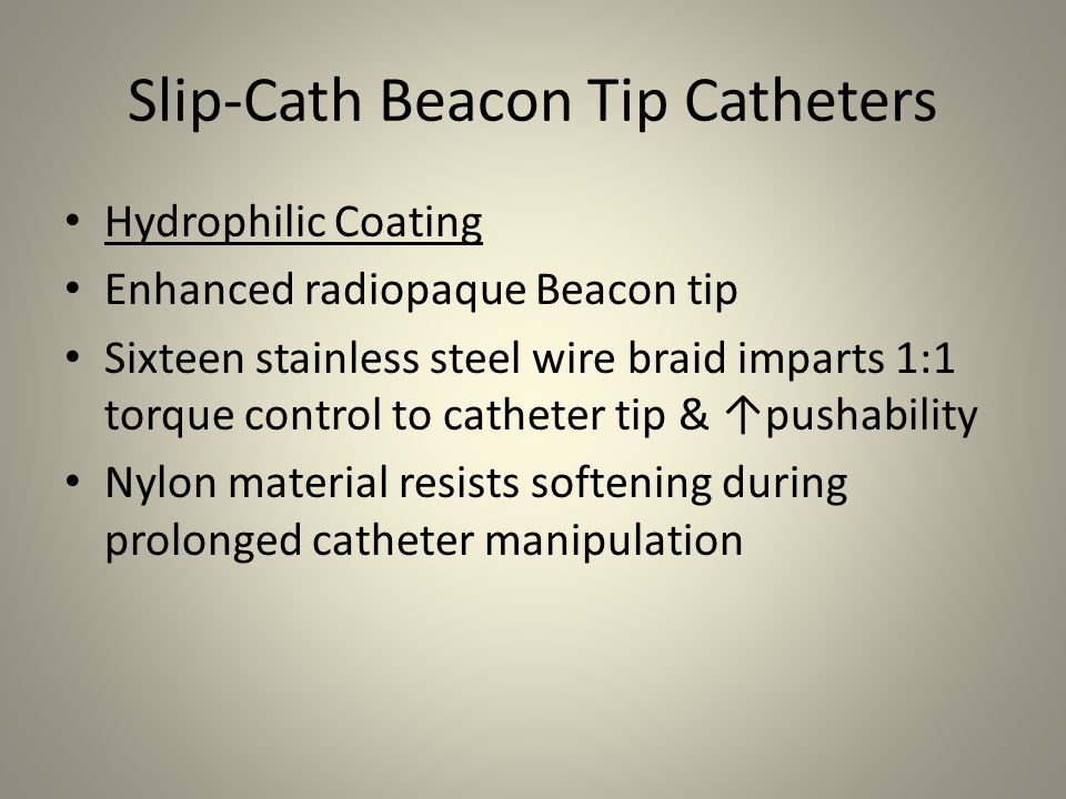 Slip-Cath Beacon Tip Catheters