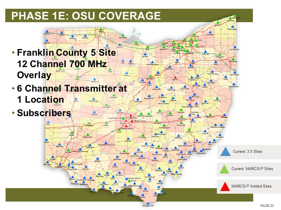 PHASE 1F: NORTHERN OHIO SITES PAGE 21 Current MARCSIP SitesCurrent 3.5 SitesMARCSIP Added Sites