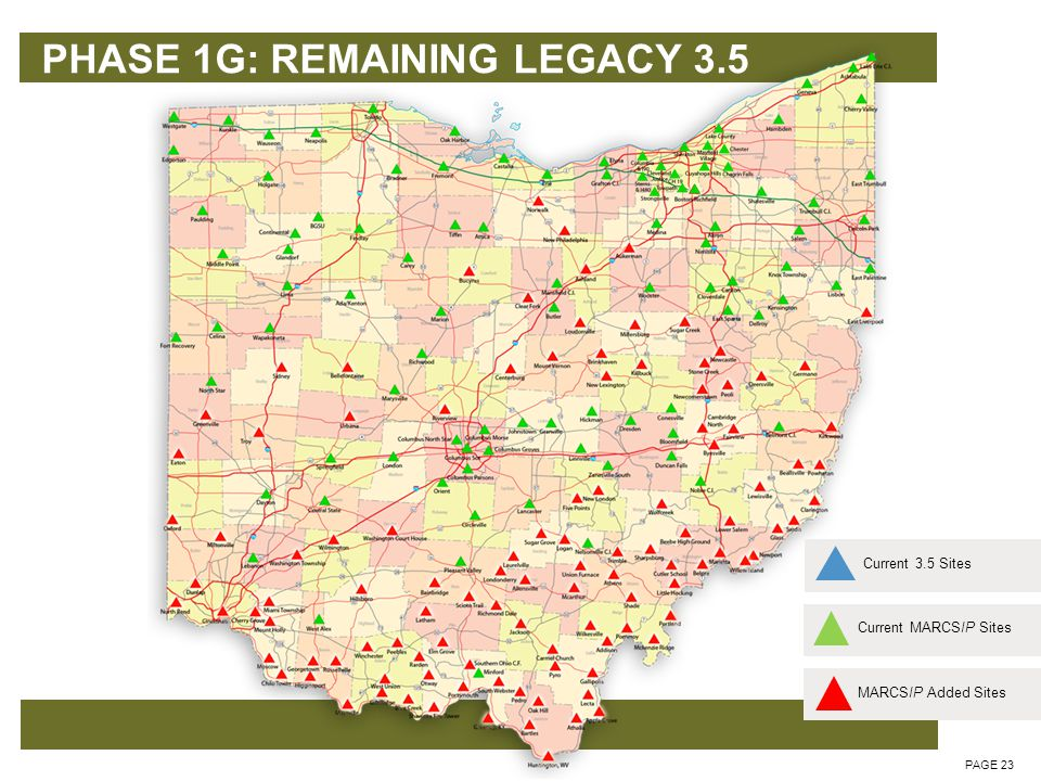 PHASE 1G: REMAINING LEGACY 3.5 PAGE 24 Current MARCSIP SitesCurrent 3.5 SitesMARCSIP Added Sites