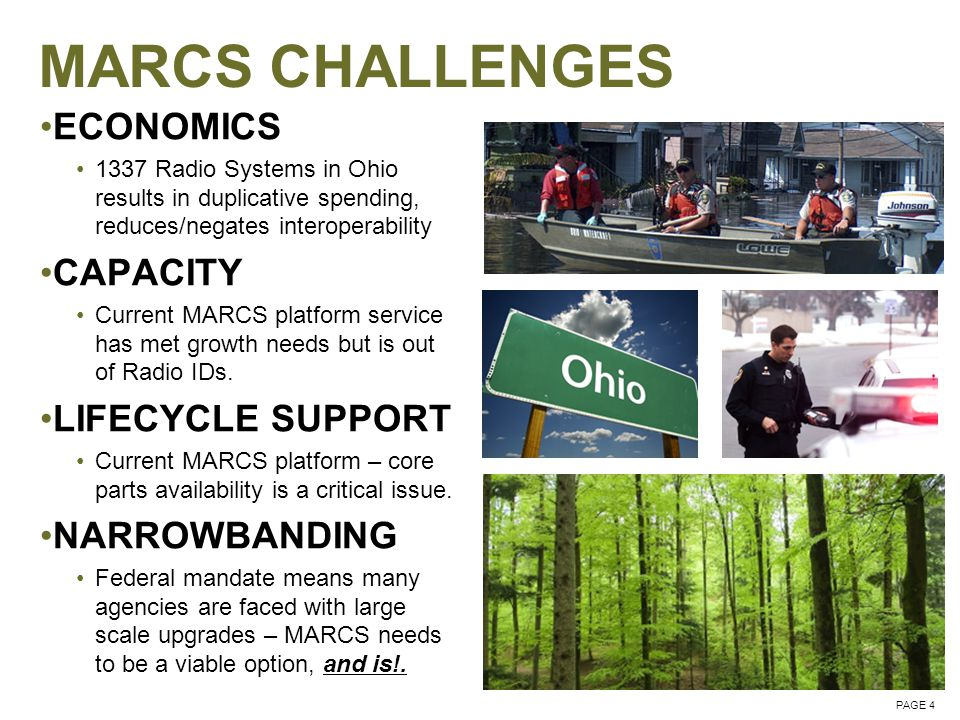 PAGE 5 MARCS'S SOLUTION STATEWIDE PROJECT 25 STANDARD UPGRADE Project 25 upgrade to improve interoperability and eligibility for future federal grants.