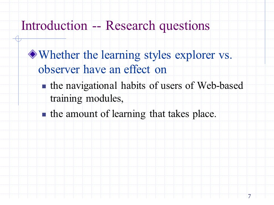 8 Kolb learning style inventory Explorer : learner control Observer: system control