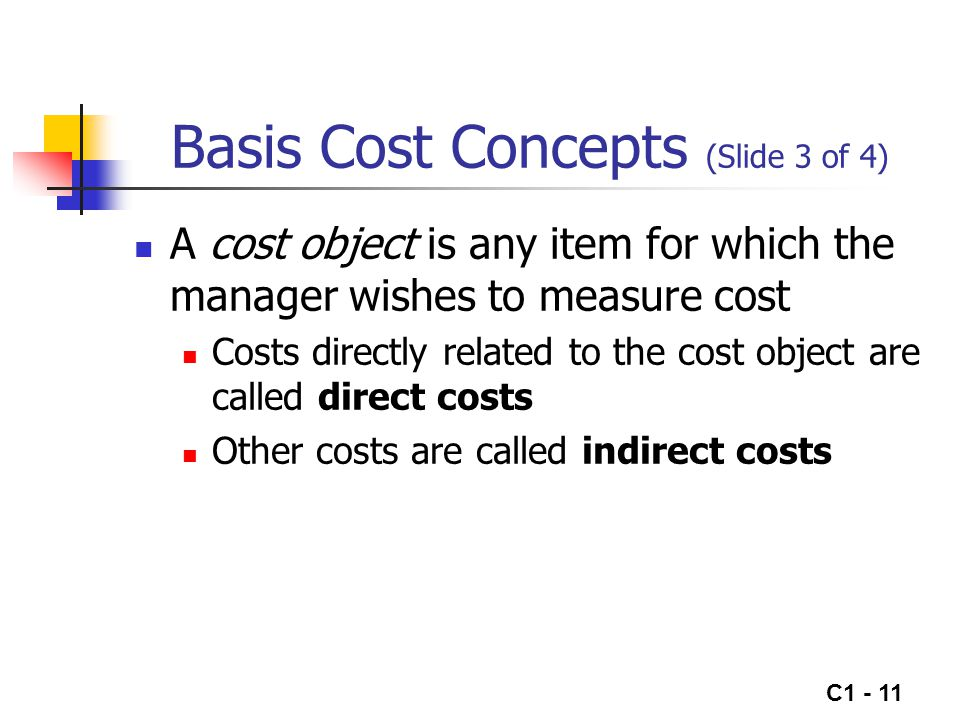 C1 - 12 Basis Cost Concepts (Slide 4 of 4) The distinction between fixed and variable costs is important since it affects strategic decision making Variable costs change in total as the activity level changes Fixed costs do not change in total when the activity level changes