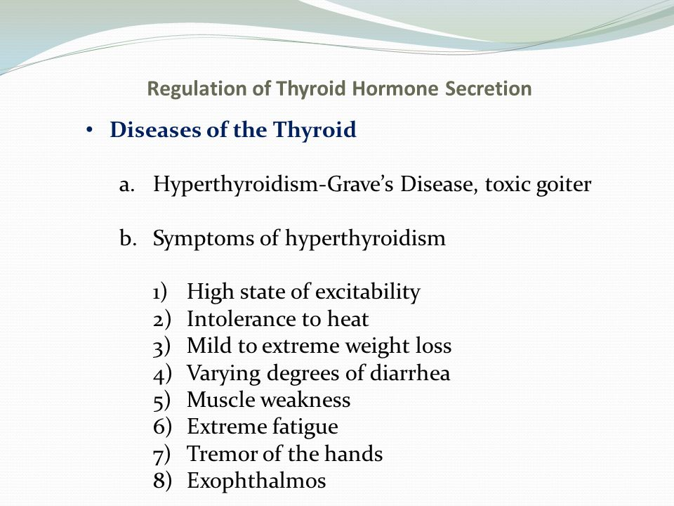 Regulation of Thyroid Hormone Secretion Diseases of the Thyroid c.Hypothyroidism-endemic colloidal goiter caused by iodine deficiency a.Symptoms of hypothyroidism 1)Myxedema 2)Cretinism