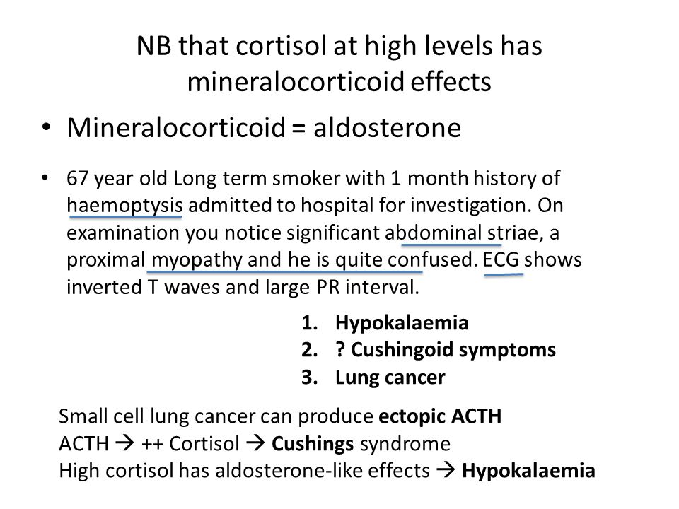 Aldosterone continued… 1.Complete pituitary failure (no ACTH) 2.Congenital adrenal hyperplasia (no cortisol or aldosterone) Emergency treatment is always HYDROCORTISONE.