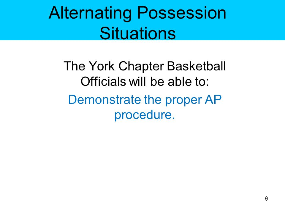 Alternating Possession – Situations 6-4-4 When do you use the AP procedure.
