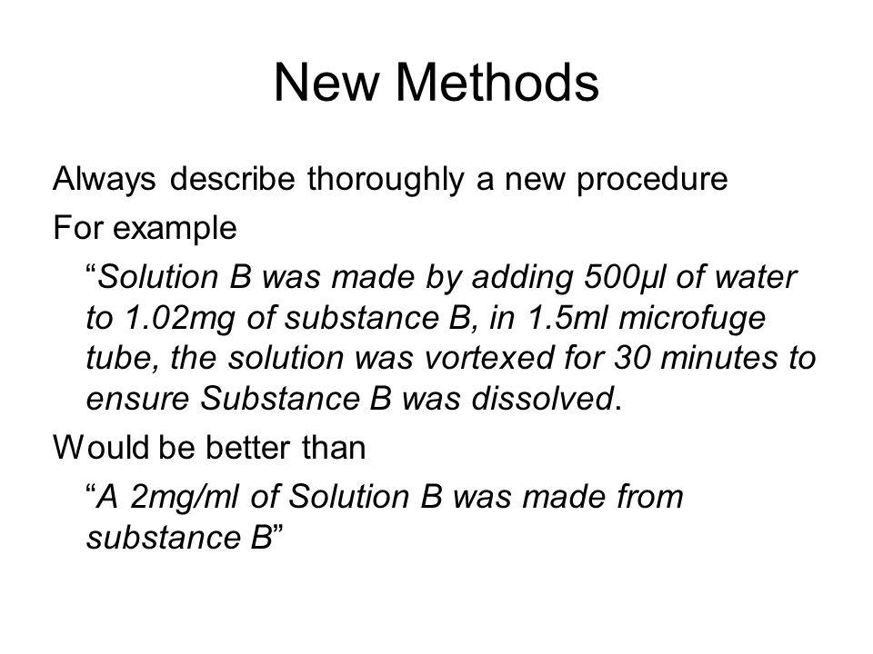 Established Methods Once methods are established it is fine to refer back to them Eg.