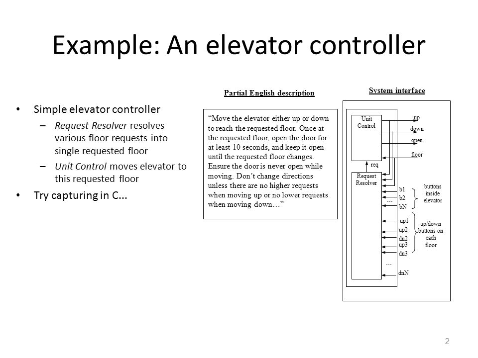 3 Elevator controller using a sequential program model Move the elevator either up or down to reach the requested floor.