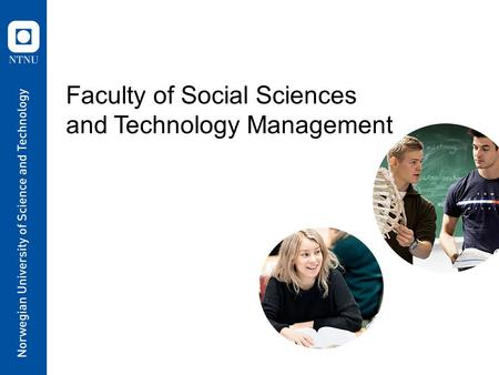 Faculty of Social Sciences and Technology Management.