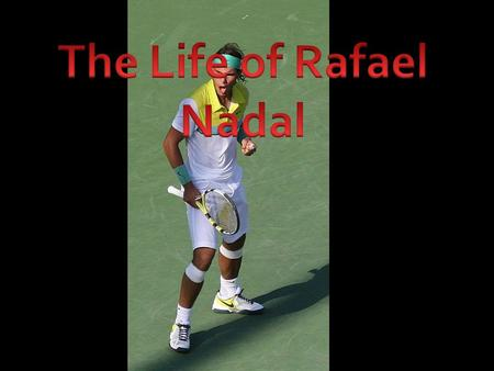 Rafael Nadal was born June 3, 1986. His birth place is Manacor, Mallorca, Spain. He was born to Sebastián Nadal and Ana María Parera (now divorced). Link: