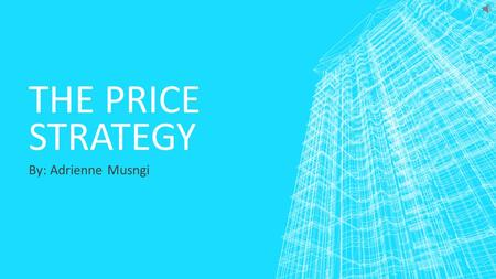 THE PRICE STRATEGY By: Adrienne Musngi. VOCABULARY 11.1  Fixed  Variable  Price gouging  Price fixing  Resale price maintenance  Unit pricing 