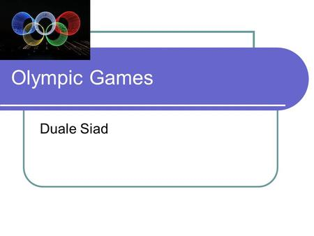 Olympic Games Duale Siad. The Ancient Games They started the Olympic Games in 776 BC. They celebrated it in 394 AD when they were suppressed by Theodosius.
