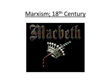 "Marxism; 18 th Century. ""A political-economical theory that presents a materialist conception of history, a non-capitalist vision of capitalism and other."