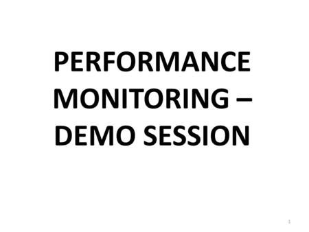 PERFORMANCE MONITORING – DEMO SESSION 1. 2 Competent Person - Type of competencies - CPD Performance Monitoring Committee - Job function - List committee.