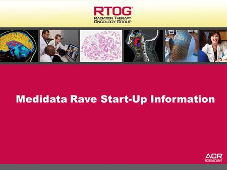 Medidata Rave Start-Up Information
