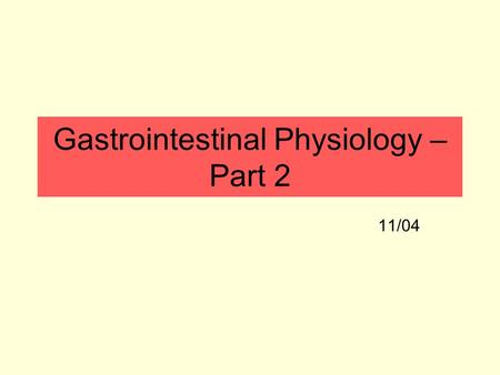 Gastrointestinal Physiology – Part 2 11/04. Digestive secretions: saliva Functions of saliva in non-ruminants: –Lubricates food to facilitate swallowing.