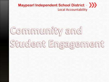 Maypearl Independent School District - Local Accountability.