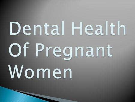  Some women get swollen and sore gums, which may bleed, in pregnancy. Bleeding gums are caused by a build-up of plaque on the teeth. Hormonal changes.