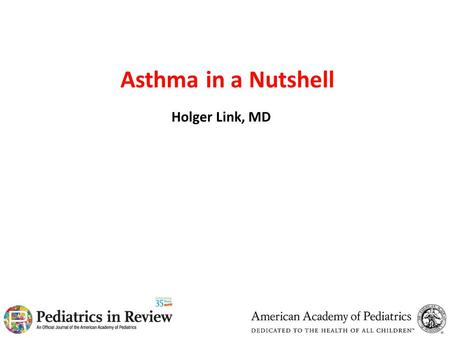 Asthma in a Nutshell Holger Link, MD. The Complexity of Asthma Immune System Environment Injury and Repair Genes.