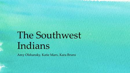 The Southwest Indians Amy Olshansky, Katie Marx, Kara Bruns.