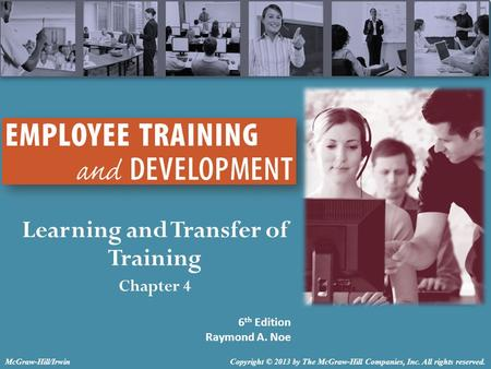 Learning and Transfer of Training Chapter 4