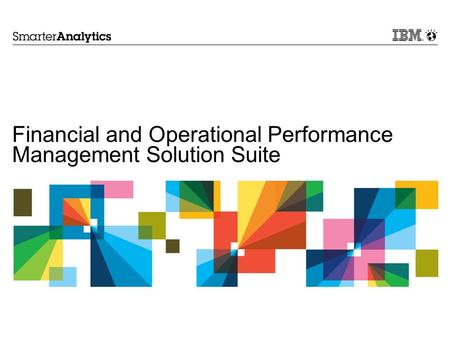 Financial and Operational Performance Management Solution Suite.