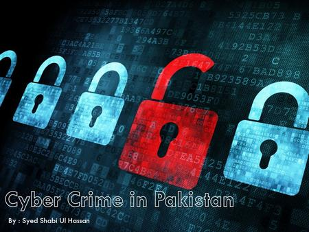 By : Syed Shabi Ul Hassan. What is Cyber Crime?  Crimes that have been made possible by computers.  Such as Identity Theft, Bullying, Hacking, Internet.