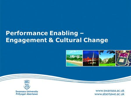 Performance Enabling – Engagement & Cultural Change.