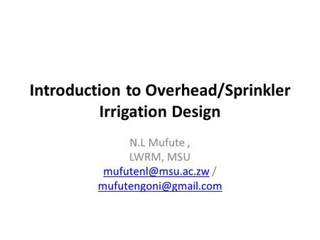 Introduction to Overhead/Sprinkler Irrigation Design