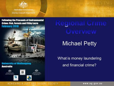 Michael Petty What is money laundering and financial crime?