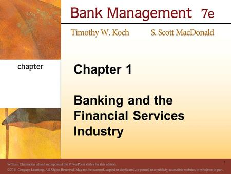 Chapter 1 Banking and the Financial Services Industry 1.