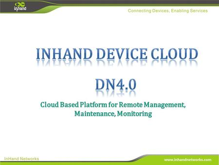 As a distinctive management software product, DN4 platform can provide useful and convenient remote management and inquiry services. Through DN4, users.