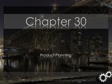 Objectives  Describe the steps in product planning  Explain how to develop, maintain, and improve a product mix.