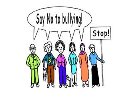 Today, we are talking about bullying. We need everyone at our school to work together to make this school a safe and respectful place. Everyone must take.