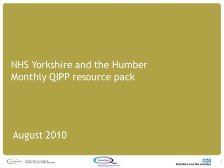 NHS Yorkshire and the Humber Monthly QIPP resource pack August 2010 1.