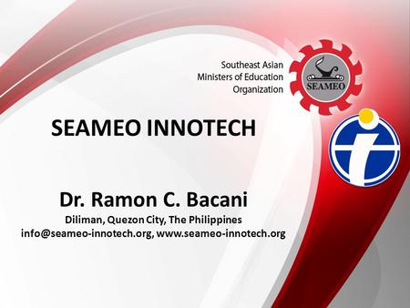 Dr. Ramon C. Bacani Diliman, Quezon City, The Philippines  SEAMEO INNOTECH Logo of Centre.