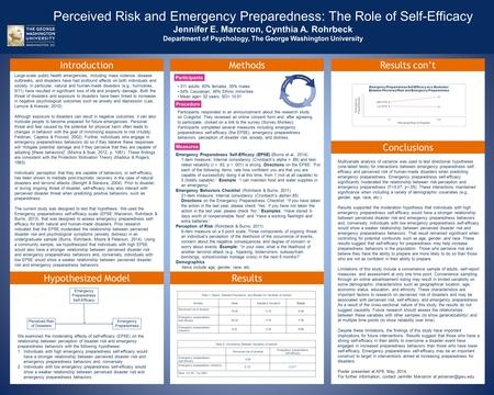 Perceived Risk and Emergency Preparedness: The Role of Self-Efficacy Jennifer E. Marceron, Cynthia A. Rohrbeck Department of Psychology, The George Washington.