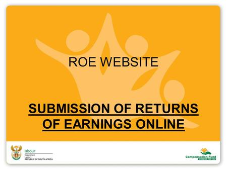 ROE WEBSITE SUBMISSION OF RETURNS OF EARNINGS ONLINE.
