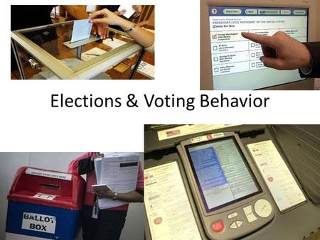 Elections & Voting Behavior Part 1. What do Elections do? They institutionalize political activity They provide regular access to political power, so.