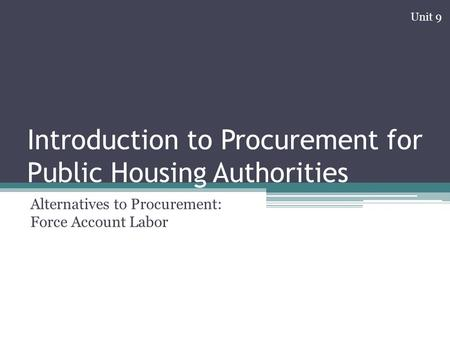 introduction to procurement final test 3-day overview course that explains the basic elements that underlie all areas of public procurement the basics of procurement, role of procurement.